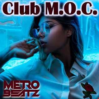 Club M.O.C. (Aired On MOCRadio.com 9-11-21)