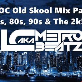 MOC Old Skool Mix Party (Aired On MOCRadio.com 7-9-16)