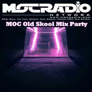 MOC Old Skool Mix Party (July 4th Bashout) (Aired On MOCRadio.com 7-4-20)