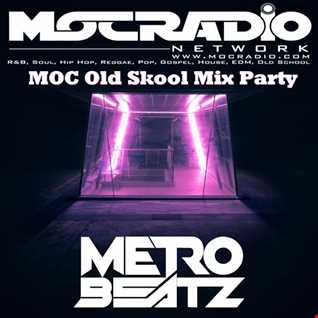 MOC Old Skool Mix Party (90's Mixtape) (Aired On MOCRadio.com 6-27-20)