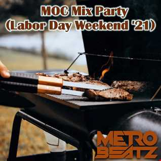 MOC Mix Party (Labor Day Weekend) '21) (Aired On MOCRadio.com 9-3-21)
