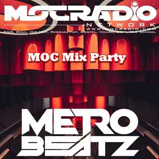 MOC Mix Party (B-Day Vibes!) (Aired On MOCRadio.com 9-18-20)