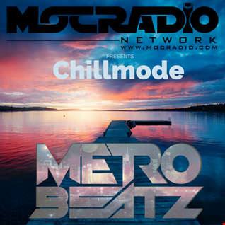 Chillmode (Aired On MOCRadio.com 9-8-19)