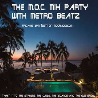 MOC Mix Party (Thanksgiving Dance Party) (Aired On MOCRadio.com 11-23-18)