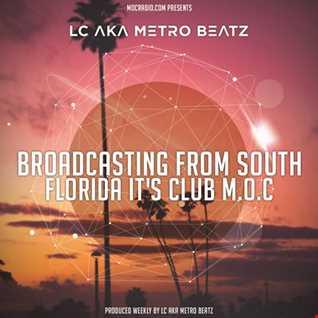 Club M.O.C. (Aired On MOCRadio.com 8-27-16)