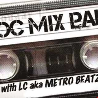 MOC Mix Party (Aired On MOCRadio.com 7-8-16)