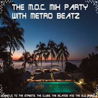 MOC Mix Party (Aired On MOCRadio.com 1-24-20)