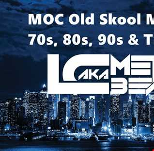 MOC Old Skool Mix Party (Old Skool Hip Hop Edition) (Aired On MOCRadio 9-10-16)
