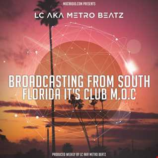 Club M.O.C. (Aired On MOCRadio.com 7-23-16)