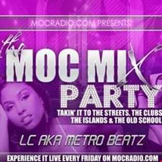 MOC Mix Party (Aired On MOCRadio.com 6-17-16)