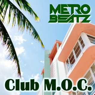 Club M.O.C. (Aired On MOCRadio.com 5-1-21)