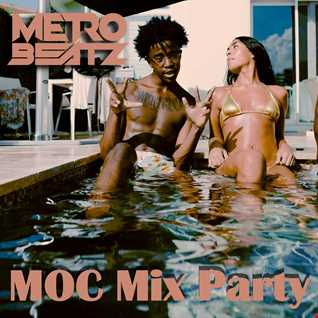 MOC Mix Party (Aired On MOCRadio.com 9-10-21)