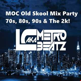 MOC Old Skool Mix Party {Aired On MOCRadio 6-11-16}