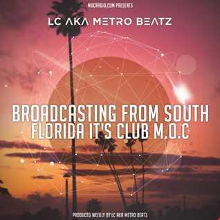 LC aka Metro Beatz   Club M.O.C. (Aired On MOCRadio.com 4 9 16)