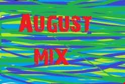August Mix 2016