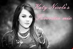 Katy Nicole's Favorites Mix