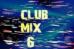 Club Mix 6