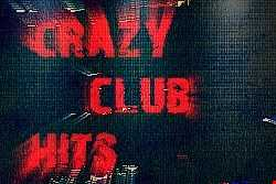 Crazy Club Hits