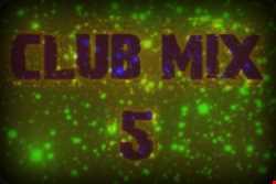 club mix 5