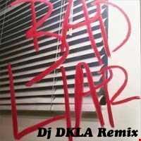 Selena Gomez - DJ DKLAs a Bad Liar