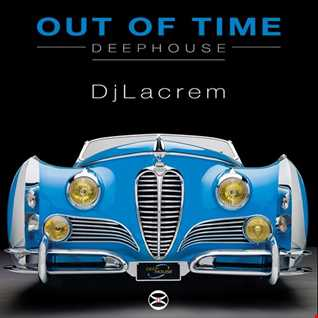 Out Of Time   deep house mix