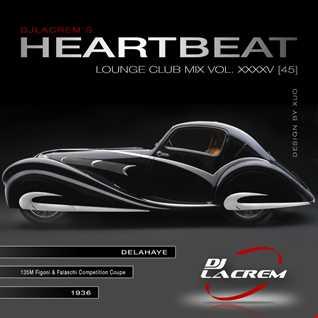 Heartbeat - Lounge Club Mix Vol 45