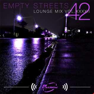 Empty  Streets - Lounge Club Mix vol 42