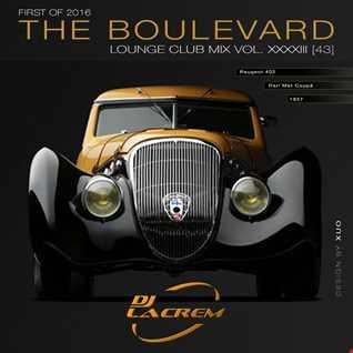 The Boulevard - Lounge Club Mix Vol. XXXXIII [43]
