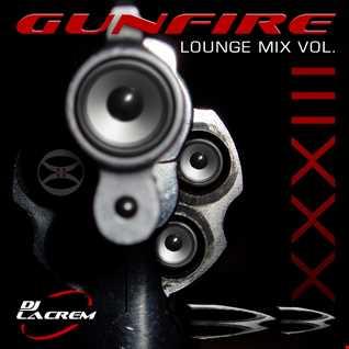 GUNFIRE - Lounge Mix Vol. XXXIII [33]