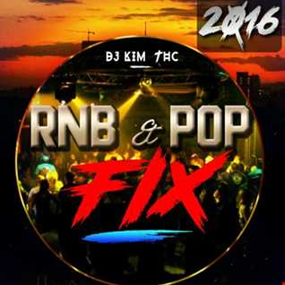 Best Of 2016 RnB And Pop Fix