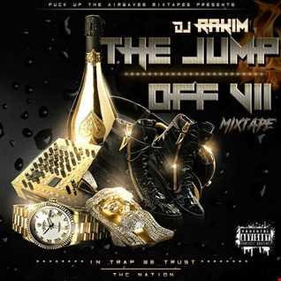Dj Rakim   The Jump Off 7