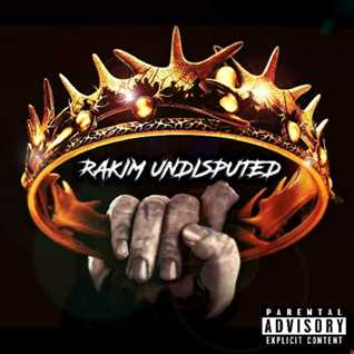 DJ RAKIM   RAKIM UNDISPUTED MIXTAPE 2018