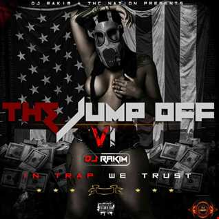 THE JUMP OFF 6 WITH DJ RAKIM