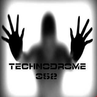 Technodrome 052 Recorded Live @ Phever Irl Radio