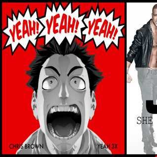 She Makes Me Yeah 3x - JLS ft. Dev: She Makes Me Wanna vs. Chris Brown: Yeah 3x