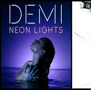 We Found Neon Lights  - Demi Lovato: Neon Lights vs. Calvin Harris ft. Rihanna: We Found Love