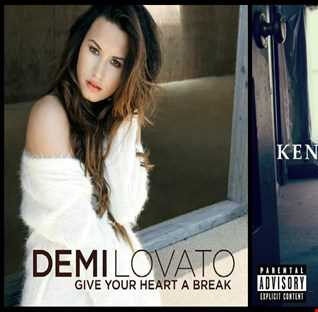 Give Your Heart A Drank - Demi Lovato: Give Your Heart A Break vs. Kendrick Lamar: Swimming Pool (Drank)