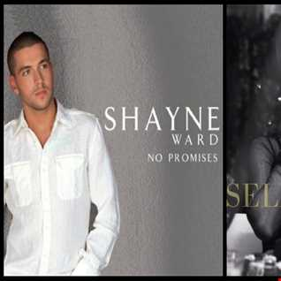 The Promise Wants What It Wants - Shayne Ward: No Promises vs. Selena Gomez: The Heart Wants What It Wants