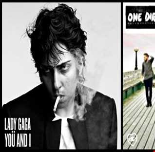 You & I (2) - One Direction: You & I vs. Lady Gaga: You & I