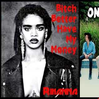 Bitch Better Be Fireproof - One Direction: Fireproof vs. Rihanna: Bitch Better Have My Money