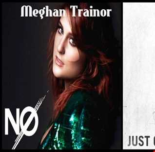 Just Cant Tell Her No - Meghan Trainor: No vs. Rajiv Dhall: Just Can't Let Her Go