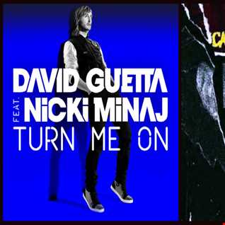 Can't Turn Me On - The Weekend: Can't Feel My Face vs. Nicki Minaj ft. David Guetta: Turn Me On