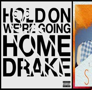 Hold On, We're Styling Home - Drake: Hold On We're Going Home vs. Taylor Swift: Style