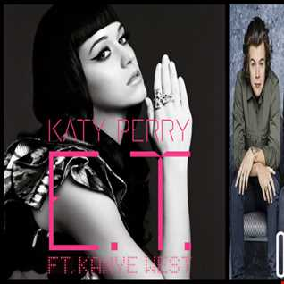 If ET Could Fly - One Direction: If I Could Fly vs. Katy Perry ft. Kanye West: E.T