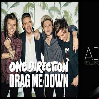 Drag Me Deep - Adele: Rolling In The Deep vs. One Direction: Drag Me Down