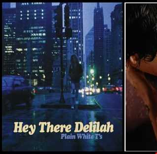 Sweet Delilah - Plain White T's: Hey There Delilah vs. Harry Styles: Sweet Creature