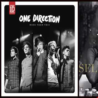 The Heart Wants More Than This - One Direction: More Than This vs. Selena Gomez: The Heart Wants What It Wants