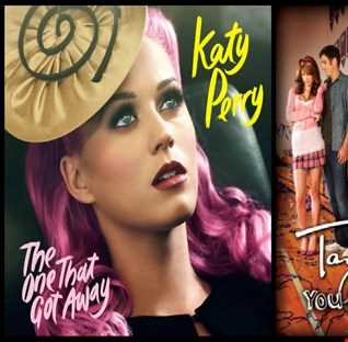 The One That Belongs With Me - Katy Perry: The One That Got Away vs. Taylor Swift: You Belong With Me