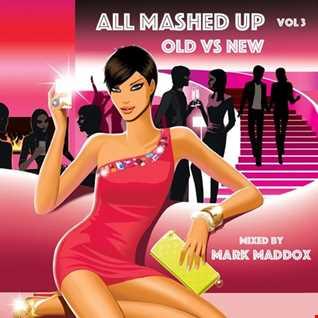 Mark Maddox   All Mashed Up 3 (Summer 2018)