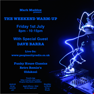 The Weekend Warm Up (Dave Barra Special Guest) Friday 1st July 2016 (29)